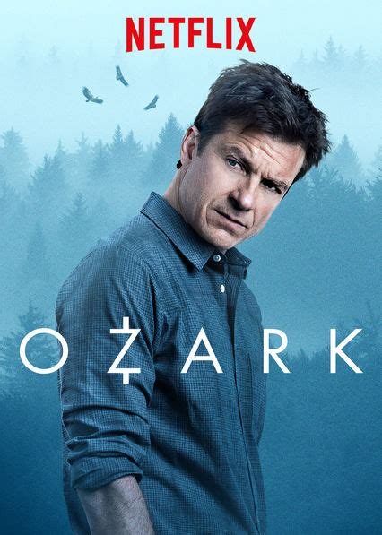 ozark netflix series trailers clip images and poster is ozark available to watch on canadian netflix new