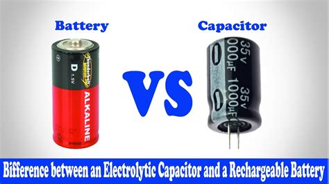 what is the difference between capacitor and battery battery vs capacitor difference between battery and capacitor