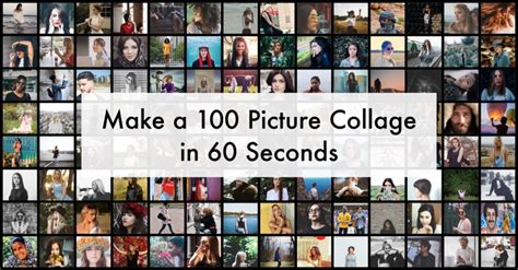 create a picture collage make a 100 photo collage in 60 seconds turbocollage