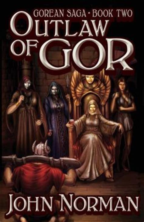 saga book two outlaw of gor gorean saga book 2 special edition by