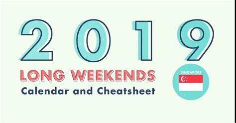 long weekends  singapore   bonus calendar cheatsheet