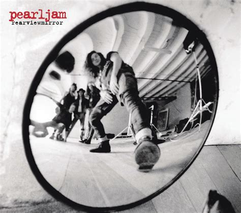 rearviewmirror greatest hits 1991 2003 by pearl jam