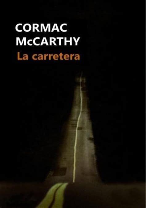 libro la carretera the leer la carretera online libro en pdf gratis