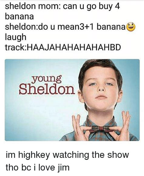 Young Sheldon Memes - 25 best memes about banana banana memes