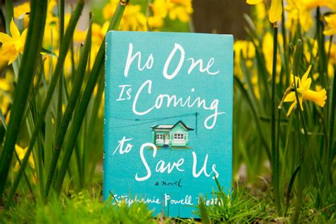 no one is coming to save us a novel books rif s favorite reads of april 2017 read it forward