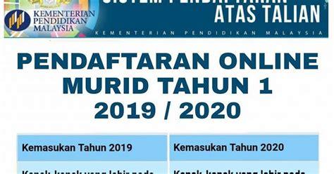 sistem semakan murid tahun 1 permohonan murid tahun 1 sesi 2019 2020 online my panduan