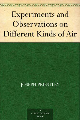 experiments and observations on different kinds of air vol 2 classic reprint books free kindle books collection science maths