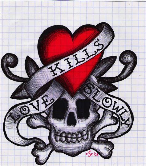 love kills slowly tattoo designs kills slowly by xyz888 on deviantart