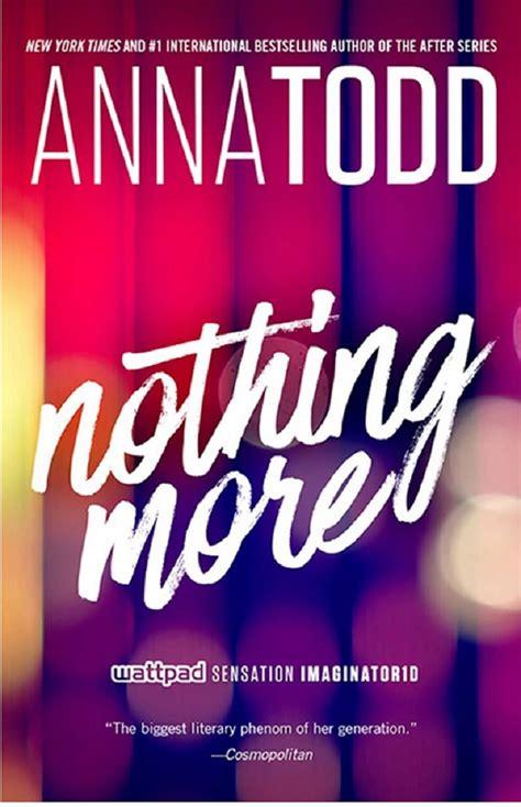libro nothing to do with quando esce in italia e come scaricare nothing more il libro di anna todd dimmicome net