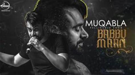 muqabla dj remix mp3 download muqabla babbu maan video download mp3 mr hd in