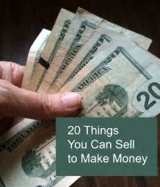 what can i sell from home 20 things you can sell to make money