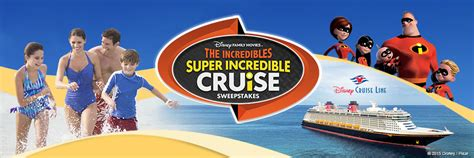 Cruise Sweepstakes - enter the incredibles super incredible cruise sweepstakes from disney family movies