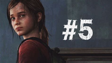I Was On The Last by The Last Of Us Gameplay Walkthrough Part 5 Ellie