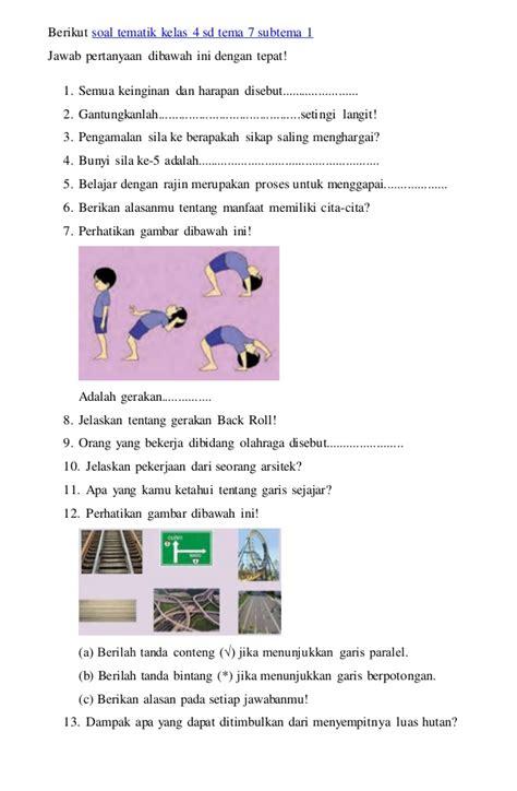 Buku Soal Sd Kl 4 1 berikut soal tematik kelas 4 sd tema 7 subtema 1