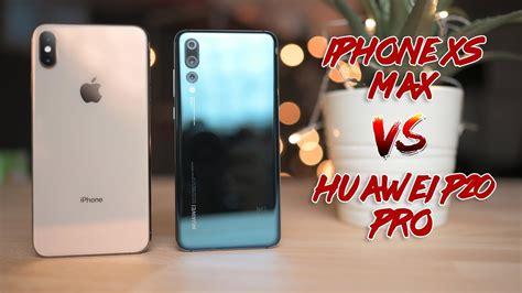 iphone xs max  huawei p pro camera comparison