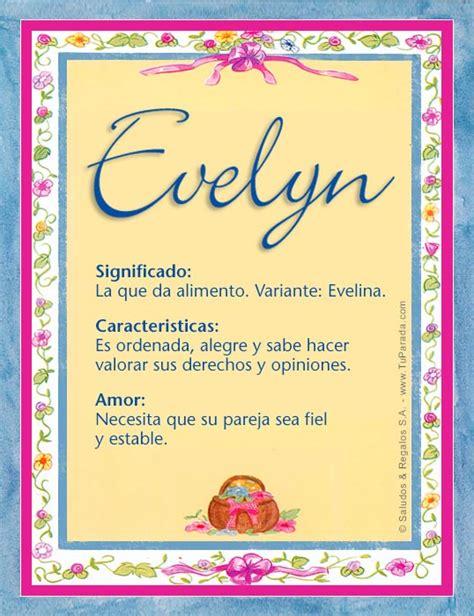 imagenes feliz cumpleaños xiomara evelyn significado del nombre evelyn nombres