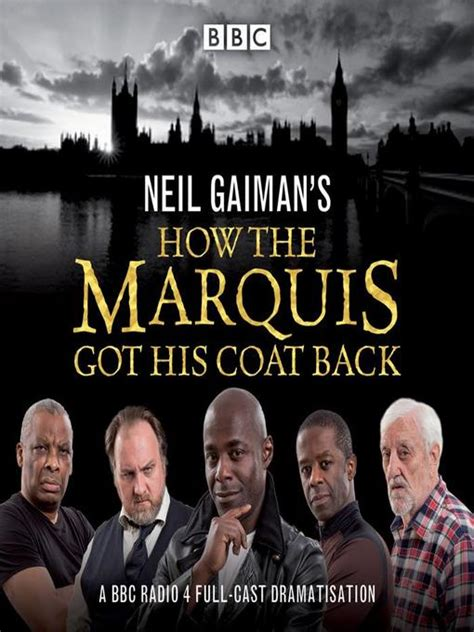 how the marquis got neil gaiman s how the marquis got his coat back alachua county library district overdrive