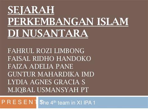 film sejarah perkembangan islam di indonesia sejarah proses awal penyebaran islam di kepulauan indonesia