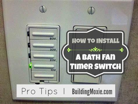 installing a bathroom fan timer building moxie