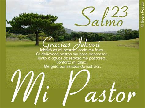 imagenes cristianas jehova es mi pastor postal el se 241 or es mi pastor el vers 237 culo del d 237 a