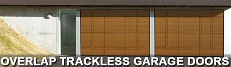 Overlap Trackless Garage Doors Overlap Trackless Garage Trackless Garage Door