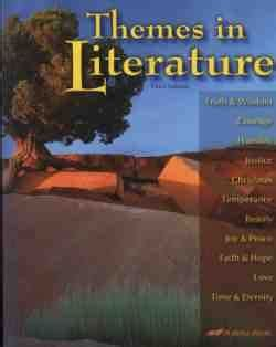 themes in literature abeka table of contents abeka themes in literature text strives to increase