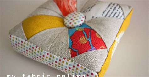 Patchwork Pincushions To Make - my fabric relish zakka 2 0 patchwork pincushion and the