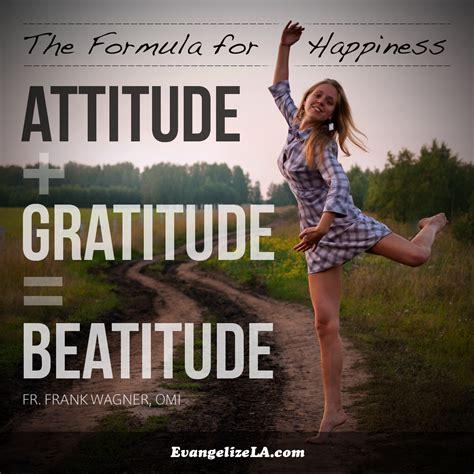 kingdom of happiness living the beatitudes in everyday books attitude gratitude beatitude leaders that follow