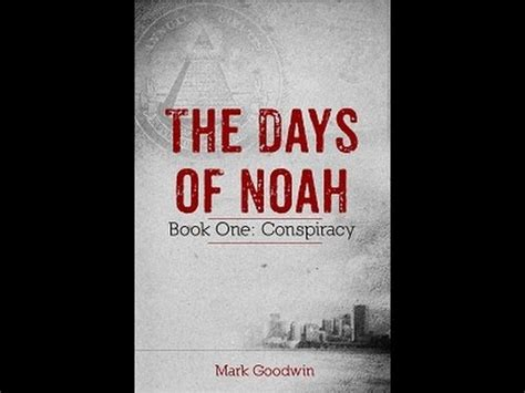 the conspiracy of you books the days of noah book one conspiracy