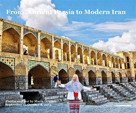 From Ancient Persia To Modern Iran By Maria Drumm Blurb