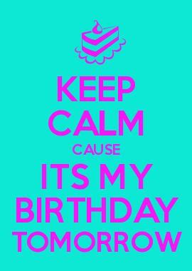 imagenes de keep calm it s my birthday month imagenes de keep calm its my birthday yeah 26 de