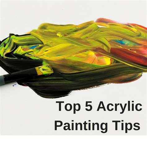acrylic painting brush techniques top 5 acrylic painting tips craft paper scissors