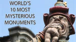 world s world s 10 most mysterious monuments youtube