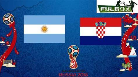resultado argentina vs croacia v 237 deo resumen goles