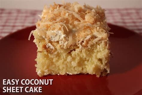 super easy coconut cake recipe easy coconut sheet cake don t sweat the recipe