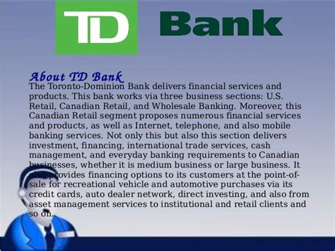td bank services td bank toll free customer service numbers