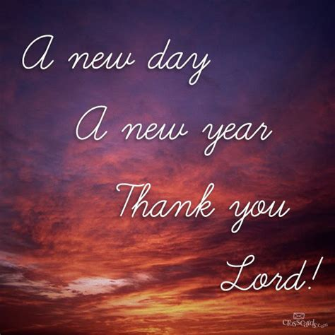 new year religious or cultural a new year thank you lord new day lord