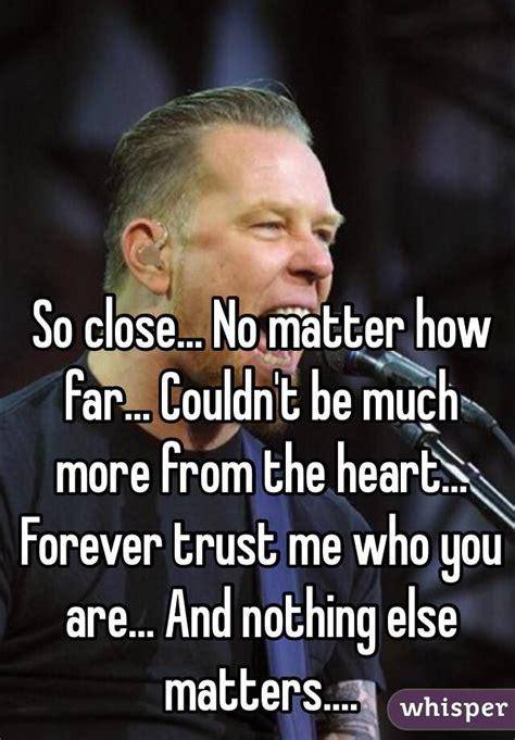 so no matter how far ã bersetzung so no matter how far couldn t be much more