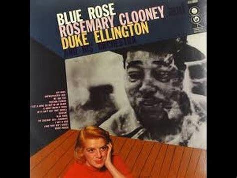 rosemary clooney duke ellington rosemary clooney duke ellington hey baby k pop lyrics song