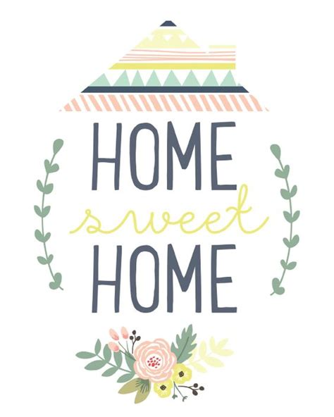 printable quotes for home women and home home sweet home printable falala designs