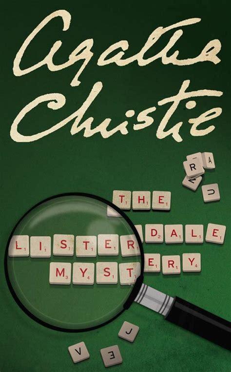 the listerdale mystery agatha the listerdale mystery by agatha christie agatha christie