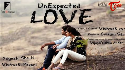 film unexpected love fap unexpected love latest telugu short film 2016 by