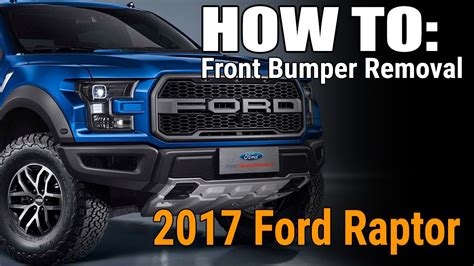 how to remove the front bumper from a 2011 acura tl how to remove the 2017 ford raptor front bumper add offroad youtube