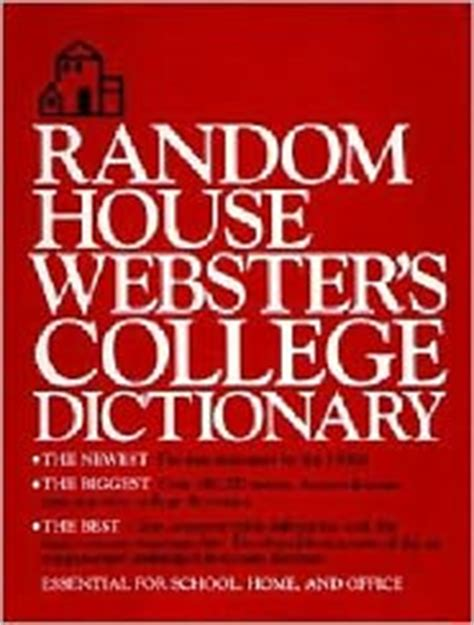 Random House Dictionary random house webster s college dictionary by random house