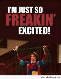 Funny Holiday Memes - christmas meme 008 so freakin excited christmas memes