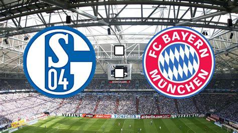 Bayern Munchen 04 live ticker zu fc schalke 04 gegen fc bayern bundesliga