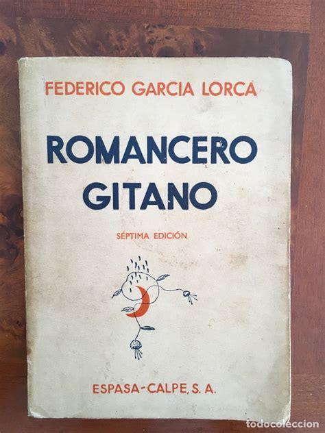libro federico garcia lorca coleccion romancero gitano federico garc 237 a lorca comprar libros antiguos de poes 237 a en todocoleccion