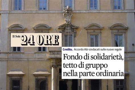 sede abi roma il sole 24 ore fondo di solidariet 224 verso nuove regole