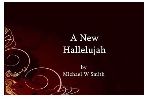 michael w smith a new hallelujah descargar