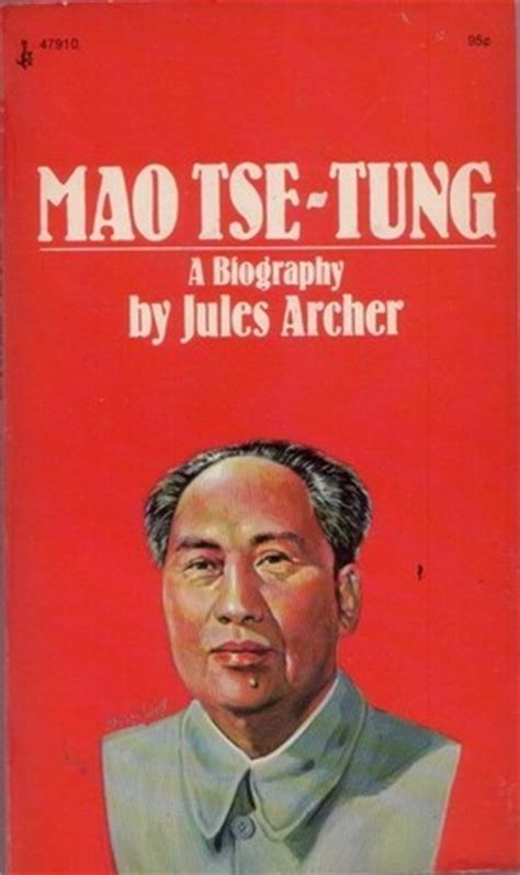 biography mao zedong book mao tse tung by jules archer reviews discussion